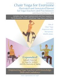 Youtube Chair Yoga Sequence by Gentle Yoga Teacher Training Manuals U0026 Workbooks U2013 Yoga Vista Academy