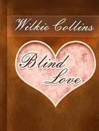 Blind Love EBook By Wilkie Collins