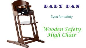Light Wood Eddie Bauer High Chair by Babydan Wooden Safety High Chair Youtube