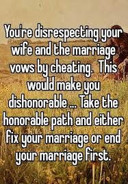 The Marriage Bed Is Undefiled by You U0027re Disrespecting Your Wife And The Marriage Vows By Cheating