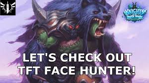 Hunter Hearthstone Deck Kft by Building The Ultimate Zombeasts With Tft Face Hunter
