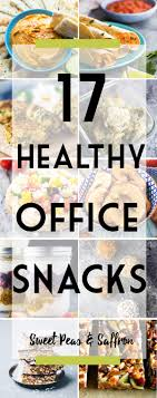 17 healthy office snacks sweet peas and saffron