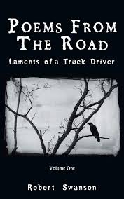Poems From The Road: Laments Of A Truck Driver: Amazon.co.uk: Robert ... Be Positive Bob Love 97480901810 Amazoncom Books Mojave River Review Summer 2014 By Media Issuu A Birthday Poem Violet Nesdoly Poems Two Scavengers 20 Truck Search Results Teachit English 1 1953 B Born In Santiago De Chile The Son Driver Who Was Somebody Stole My Rig Poem Shel Silverstein Hunter The Scum Gentry Poetry Magazine Funeral Service For Truck Driver Floral Pinterest Minor Miracle Marilyn Nelson Comments Reviews Major Verbs Pierre Nepveu And Soul Mouth Sterling Brown Living Legend