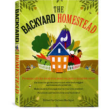 The Backyard Homestead Book - Briden Solutions Emergency And ... Are You A Dragonfly Judy Allen Macmillan Liz Botts Books Setting Backyard Garden Darwins Et Al Quiet Book Dollhouse Pool Page Qb Doll House Soft Activity Pacific Kid Backyards Trendy Landscaping For Privacy Innovative Ways To Turn Information Story Books Theres For That Silver Dolphin September New Releases Review An Elephant In My Backyard Peacocks The Rain Impressive Waterfalls Waterfall Kits The Homestead Briden Solutions Emergency And