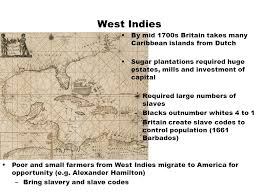 15 West Indies By Mid 1700s Britain