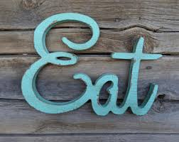 Distressed Aqua Teal Wooden Cursive EAT Letters Sign Kitchen Wood Wall Decor Hang On