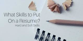 Hard And Soft Skills To Put On A Resume