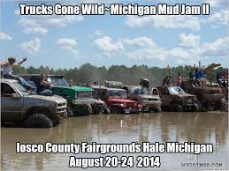 Trucks Gone Wild~Michigan Mud Jam II Mud Trucks Gone Wild Okchobee Prime Cut Pro 44 Proving Grounds Trucks Gone Wild Sunday 6272016 Rapid Going Too Hard Live Ertainment 2017 Awesome Michigan Jam Karagetv Events Mud Crazy 4x4 Action Sling Mud Places To Visit Iron Horse Freestyle Speed Society At Damm Park Busted Knuckle Films The Redneck The Singer Slinger Monster Truck Creates One Hell Of A Smokeshow At