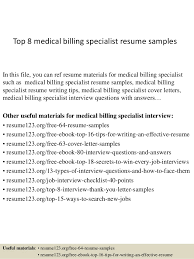 Top 8 Medical Billing Specialist Resume Samples In This File You Can Ref Materials