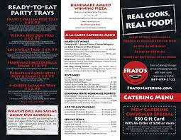Frato's Catering Menu - Low Res JPG Back - Frato's Culinary ... Finances Amelia Booking Wordpress Plugin Mochahost Coupon Code 50 Off Lifetime Oct 2019 Noel Tock Noeltock Twitter Gramma In A Box August Subscription Review Top 31 Free Paid Mailchimp Email Templates Colorlib Gdpr Cookie Consent Plugin Wdpressorg 10 Best Chewy Coupons Promo Codes Black Friday Deals Friendsapplique Quotes And Sayings Machine Embroidery Design No 708 The Rag Company Premium Microfiber Towels Send Cookies Get Gifts Delivered Mrsfieldscom Holiday Contest Winners Full Of Spice Candy Love