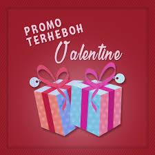 Promo Paling Heboh Menjelang Hari Valentine Artikel Tips
