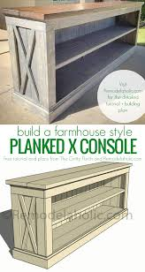 DIY Tutorial And Plans To Build Your Own Farmhouse Style Planked X Console For A TV