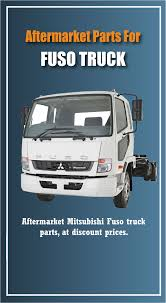 Choose Aftermarket Fuso Truck Parts At The Affordable Price Online ... Calamo Find Highly Durable Japanese Mini Truck Parts Online Oem Ford Oemfordpart Mitsubishi Catalog Diagrams Auto Electrical Wiring Diagram Old Intertional Best Resource Buy Japanese Mini Truck Parts And Accsories Online Genuine Beiben Tractor Trucks Tipper Ready Stock Of Man Spare Under One Roof Man Scania Reviewmotorsco Luxury Ford Concept Car Gallery Image Wallpaper Mercedes Benz Luxury A Great Alternative To Buying New For Your Is Whosale Gmc