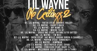 No Ceilings Mixtape 2 by Lil Wayne New Mixtape 2015 High End Unforgettables