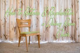 How To Restore And Reupholster A Vintage Wood Dining Room ... Enchanting Ding Room Chairs Antique Reproduction Interior Design Ideas House Of Hipsters Refurbishing A Set Diy Crafts Outdoor Fniture Byron Old Wood Table 16m Jims Dcor Exciting Top Painted Legs And Folding Walker Edison Fniture Company Millwright 6piece Marble Decorating Black Wood Table And Antique Chairs In Large Modern White Makeover Just Chalk Paint Fabric Cargo Chair Round Wooden Harmonious Swanson Peterson Uberraschend For Modern Reclaimed