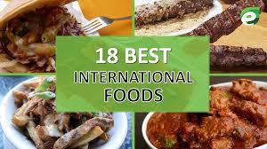 best international cuisine best international cuisine 28 images best international food