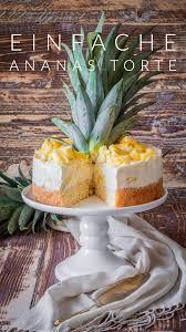 einfache ananas torte
