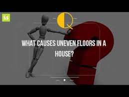Unlevel Floors In House by What Causes Uneven Floors In A House Youtube