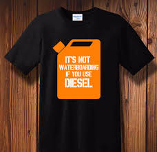2018 Latest Design T Shirt Shirt If You Use Diesel Engine Gasoline ... 2017 Men T Shirt Fashion Funny Hot Sale Clothing Casual Short Sleeve Off Road Diesel Fuel Prices Diesel Teek Tshirt Basic 0tamj Diesel Tshirt Red Men Tshirts And Topsbest Truckhot Sale Dieselmen Clotngshirts Uk Online Store Special Offer Free Hirts Bjt05 Bjazzy Products Tees Black Gold Dark Blue T Fritz R Green Shirtdiesel Price Online Cheapbest Sons Of Duramax Tee Custom Sticker Shop Mens Lift It Fat Chicks Cant Climb Truck Kitbn Power Make Your Great Again