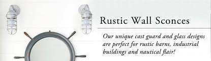 stunning indoor nautical wall sconce rustic wall sconces
