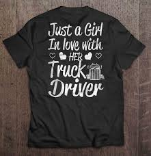 Just A Girl In Love With Her Truck Driver - T-shirts | TeeHerivar If You Cant Find It Grind Truck Driver Tshirts Teeherivar They Call Me A Truck Womens Tshirt Custoncom Funny Trucker Shirts Funny Driver Tshirt Shirt Whizdumb Professional Truck Driver Tshirt Royal Blue Truckbawse My Dad Drives Big Trucks Shirt Trucker Tow Wife Apparel Towing Women Gift Polo Teacher Was Wrong Men Teefig 10 Raesons Drivers T Fantastic Gifts Store Clothing Wwwtopsimagescom Intertional Trucking Show North Carolina Tshirt Domingo Usa