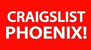 Graig List Phoenix.
