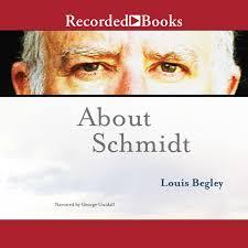 About Schmidt Audiobook By Louis Begley 9781456124021 Rakuten Kobo