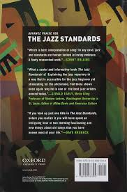the jazz standards a guide to the repertoire ted gioia