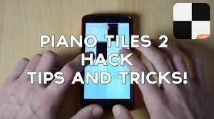 piano tiles 2 don t tap the white tile 2 hack tips and tricks