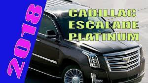 Cadillac Escalade 2018 Platinum Review Price Release Date