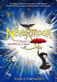 Nevermoor The Trials Of Morrigan Crow Book 1