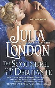 The Scoundrel And Debutante A Regency Romance Cabot Sisters Book 3