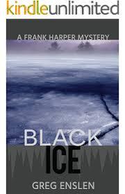 Black Ice Frank Harper Mysteries Book 2