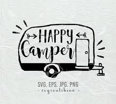 Happy Camper SVG File Camping Silhouette Cut Cricut