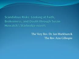 1 The Very Rev Dr Ian Markham Ann Gillespie