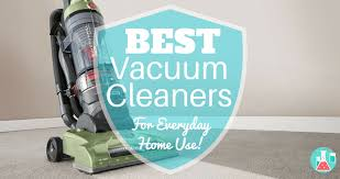 best vacuum cleaner for everyday home use home cleaning lab