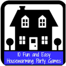 House Warming Party Games
