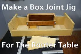 how to make a box joint jig for the router table youtube