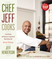 Chef Jeff Cooks eBook by Jeff Henderson