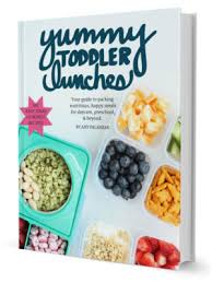 Yummy Toddler Lunch Ideas Ebook By Food