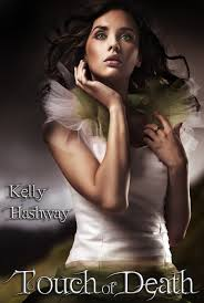 Confessions Of A Readaholic Touch Of Death By Kelly Hashway