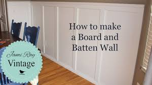 How To Do A Board And Batten Wall