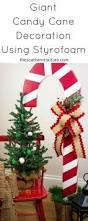 Gumdrop Christmas Tree Decorations by Giant Candy Cane Decoration Using Styrofoam Southern Couture