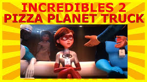 100 Pizza Planet Truck Incredibles 2 11 Easter Eggs Found In Pixars Superhero Hit