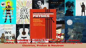 PDF Download Understanding Physics 3 Volumes In 1 Motion Sound Heat Light Magnetism Electricity Online