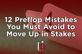 Preflop Poker Mistakes You Must Avoid In No Limit Holdem