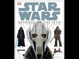 Star Wars Episode 3 Revenge Of The Sith Visual Dictionary HD Review