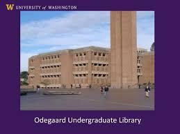 100 Uw Odegaard Hours Undergraduate Library Ppt Download