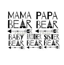 Bear Family Svg Mama Papa Baby Png Jpg Sister