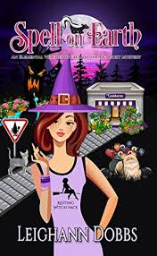 Spell On Earth An Elemental Witches Of Eternal Springs Cozy Mystery Book 2 By